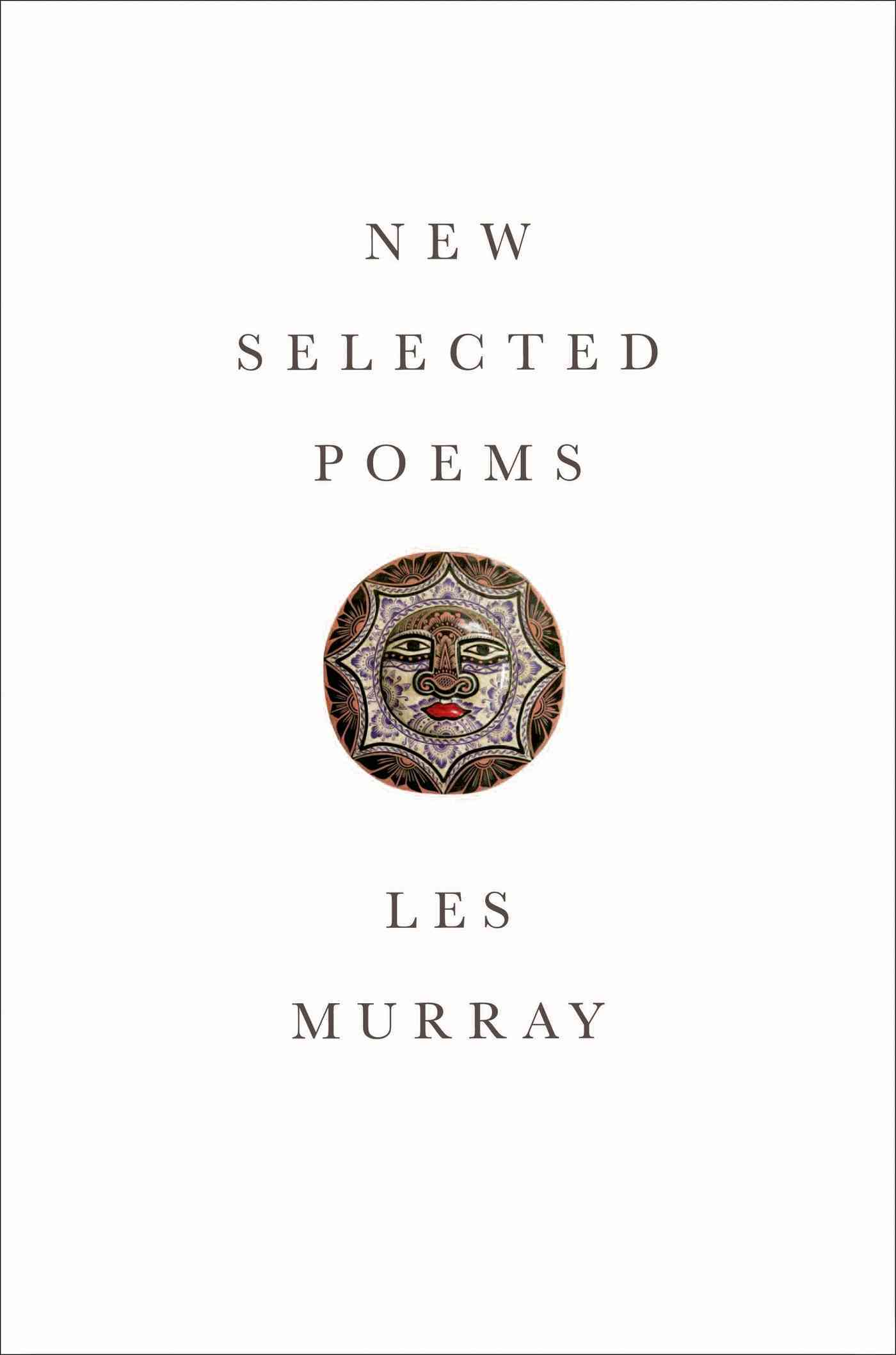 New Selected Poems By Murray, Les